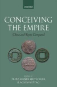 Foto Cover di Conceiving the Empire: China and Rome Compared, Ebook inglese di  edito da OUP Oxford