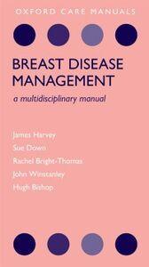 Ebook in inglese Breast Disease Management: A Multidisciplinary Manual Bishop, Hugh , Bright-Thomas, Rachel , Down, Sue , Harvey, James