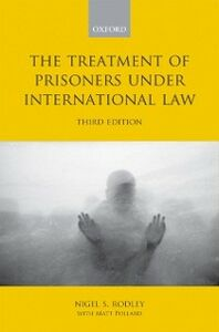 Ebook in inglese Treatment of Prisoners under International Law Pollard, Matt , Rodley, Nigel