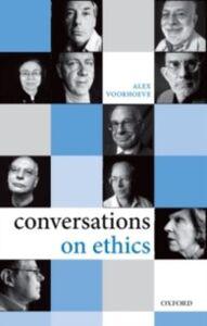 Ebook in inglese Conversations on Ethics Voorhoeve, Alex