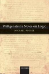 Wittgenstein's Notes on Logic