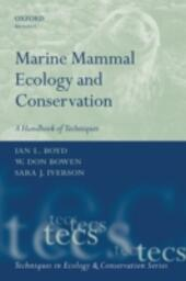 Marine Mammal Ecology and Conservation: A Handbook of Techniques