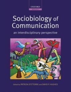 Ebook in inglese Sociobiology of Communication: an interdisciplinary perspective