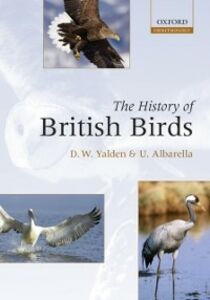 Ebook in inglese History of British Birds Albarella, Umberto , Yalden, Derek