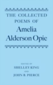 Ebook in inglese Collected Poems of Amelia Alderson Opie