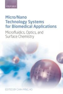 Foto Cover di Micro/Nano Technology Systems for Biomedical Applications: Microfluidics, Optics, and Surface Chemistry, Ebook inglese di  edito da OUP Oxford