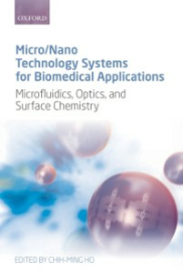 Ebook in inglese Micro/Nano Technology Systems for Biomedical Applications: Microfluidics, Optics, and Surface Chemistry -, -