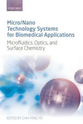 Micro/Nano Technology Systems for Biomedical Applications: Microfluidics, Optics, and Surface Chemistry
