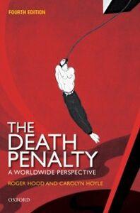 Foto Cover di Death Penalty: A Worldwide Perspective, Ebook inglese di Roger Hood CBE QC (Hon) DCL FBA,Carolyn Hoyle, edito da OUP Oxford