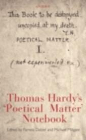 Thomas Hardy's 'Poetical Matter'Notebook
