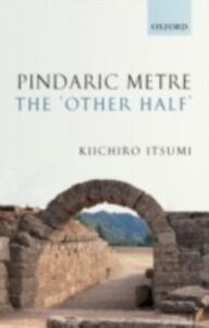 Ebook in inglese Pindaric Metre: The 'Other Half' Itsumi, Kiichiro