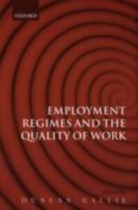 Foto Cover di Employment Regimes and the Quality of Work, Ebook inglese di  edito da OUP Oxford