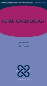 Ebook in inglese Fetal Cardiology Archer, Nick , Manning, Nicky
