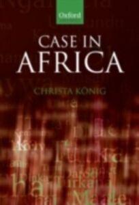 Foto Cover di Case in Africa, Ebook inglese di Christa K&ouml,nig, edito da OUP Oxford