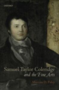 Ebook in inglese Samuel Taylor Coleridge and the Fine Arts Paley, Morton D.