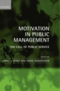 Ebook in inglese Motivation in Public Management: The Call of Public Service -, -