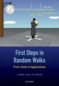 Foto Cover di First Steps in Random Walks: From Tools to Applications, Ebook inglese di J. Klafter,I. M. Sokolov, edito da OUP Oxford