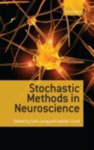 Foto Cover di Stochastic Methods in Neuroscience, Ebook inglese di  edito da OUP Oxford