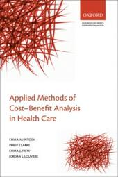 Applied Methods of Cost-Benefit Analysis in Health Care