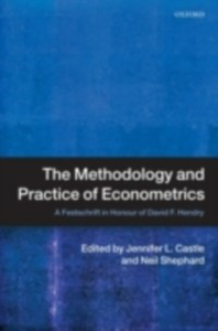 Ebook in inglese Methodology and Practice of Econometrics: A Festschrift in Honour of David F. Hendry -, -