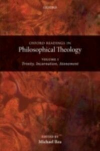 Ebook in inglese Oxford Readings in Philosophical Theology C, REA MICHAEL