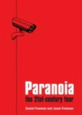 Paranoia: The 21st Century Fear