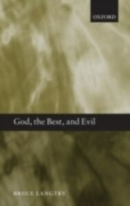 Ebook in inglese God, the Best, and Evil Langtry, Bruce