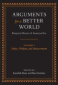 Ebook in inglese Arguments for a Better World: Essays in Honor of Amartya Sen: Volume I: Ethics, Welfare, and Measurement -, -