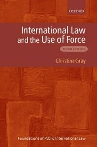 Ebook in inglese International Law and the Use of Force Gray, Christine