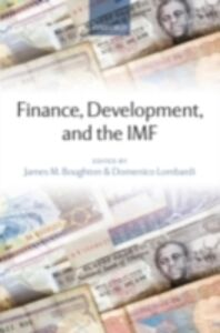 Ebook in inglese Finance, Development, and the IMF -, -