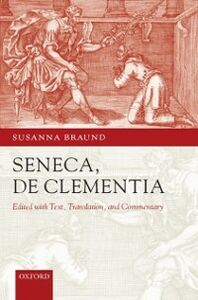 Ebook in inglese Seneca: De Clementia -, -