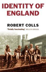 Foto Cover di Identity of England, Ebook inglese di Robert Colls, edito da OUP Oxford
