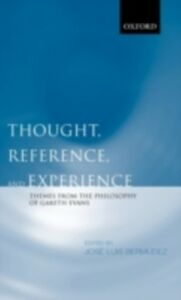 Ebook in inglese Thought, Reference, and Experience: Themes from the Philosophy of Gareth Evans -, -