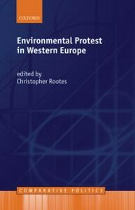 Ebook in inglese Environmental Protest in Western Europe Rootes, Christopher