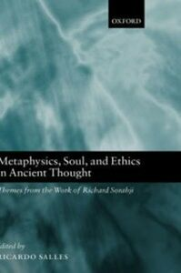 Foto Cover di Metaphysics, Soul, and Ethics in Ancient Thought: Themes from the Work of Richard Sorabji, Ebook inglese di  edito da Clarendon Press