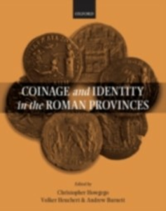 Ebook in inglese Coinage and Identity in the Roman Provinces -, -