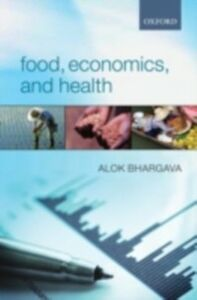 Ebook in inglese Food, Economics, and Health Bhargava, Alok