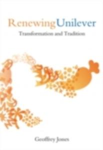 Ebook in inglese Renewing Unilever: Transformation and Tradition Jones, Geoffrey