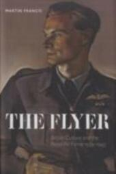Flyer: British Culture and the Royal Air Force 1939-1945
