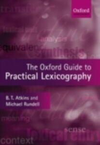 Foto Cover di Oxford Guide to Practical Lexicography, Ebook inglese di ATKINS B.T.S, edito da Oxford University Press