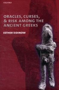 Ebook in inglese Oracles, Curses, and Risk Among the Ancient Greeks Eidinow, Esther