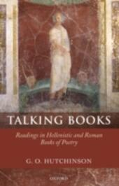 Talking Books: Readings in Hellenistic and Roman Books of Poetry