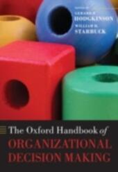 Oxford Handbook of Organizational Decision Making