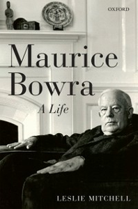 Ebook in inglese Maurice Bowra A Life Mitchell, Leslie