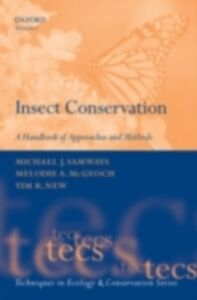 Ebook in inglese Insect Conservation: A Handbook of Approaches and Methods McGeoch, Melodie A. , New, Tim R. , Samways, Michael J.