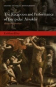Ebook in inglese Reception and Performance of Euripides' Herakles: Reasoning Madness Riley, Kathleen