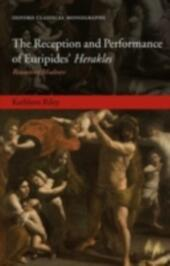 Reception and Performance of Euripides'Herakles: Reasoning Madness