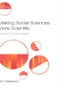Ebook in inglese Making Social Sciences More Scientific: The Need for Predictive Models Taagepera, Rein