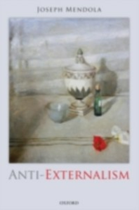 Ebook in inglese Anti-Externalism Mendola, Joseph