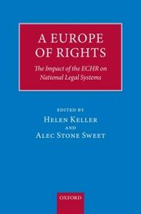 Foto Cover di Europe of Rights: The Impact of the ECHR on National Legal Systems, Ebook inglese di  edito da OUP Oxford